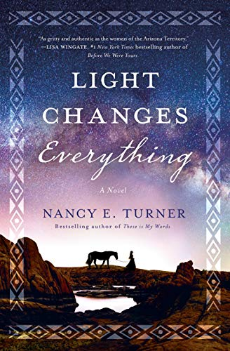 Book Cover: Light Changes Everything: A Novel