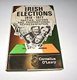 Irish Elections, 1918-1977, Cornelius O'Leary, 0312435975