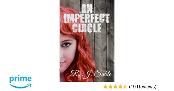 An Imperfect Circle (Contradictions) (Volume 1): R J Sable ...