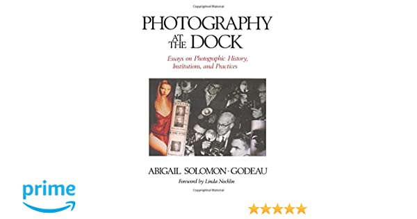 Photography At The Dock: Essays on Photographic History