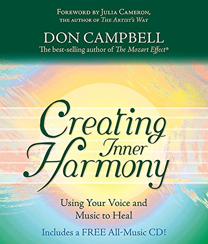 Buy Creating Inner Harmony: Using Music And Your Voice To