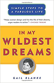 Book In My Wildest Dreams: Simple Steps To A Fabulous Life