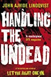 Handling the Undead by John Ajvide Lindqvist front cover
