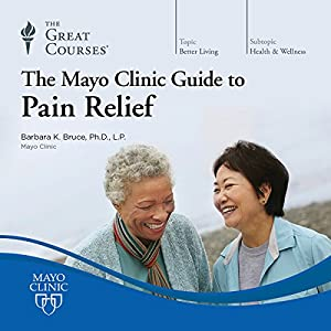 The Mayo Clinic Guide to Pain Relief Lecture