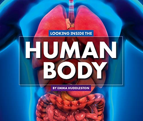 Looking Inside the Human Body (Looking at Layers)