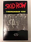 Skid Row- I Remember You {Cassette Single}