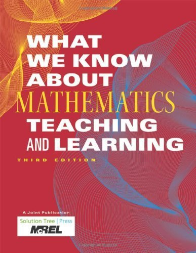 What We Know About Mathematics Teaching and Learning by McREL. (Solution Tree,2010) [Paperback] 3rd EDITION