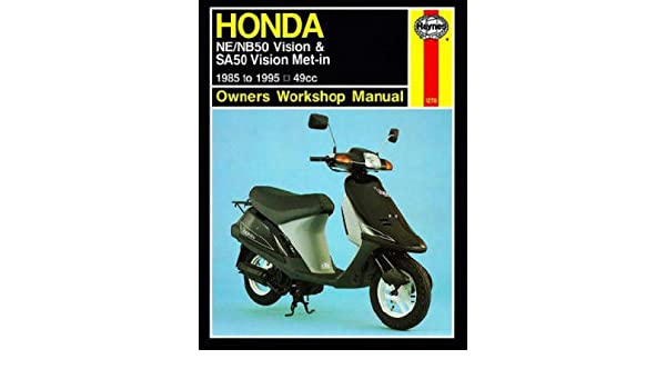 h1278 haynes honda scooter ne nb50 vision sa50 vision met-in 1985-1995  owners workshop manual: manufacturer: amazon com: books