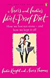 Neris and Indias Idiot Proof Diet: From Pig To Twig by India Knight (2008-01-29)