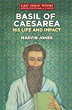 Image of Basil of Caesarea: His Life and Impact (Biography)