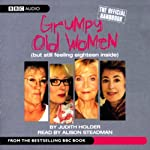 Grumpy Old Women: The Official Handbook | Judith Holder