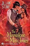 The Moonstone and Miss Jones (Phaeton Black, Paranormal Investigator)