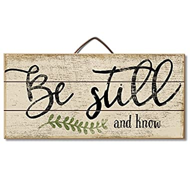 Highland Graphics  Be Still, and Know  Inspirational Wood Sign for Table or Wall Decor