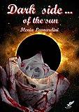Dark Side... of the Sun