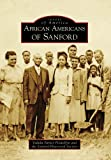 African Americans of Sanford, Valada Parker Parker Flewellyn and Sanford Historical Society, 0738567620