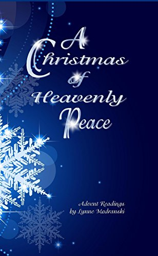 A Christmas of Heavenly Peace: Readings for the Advent Season