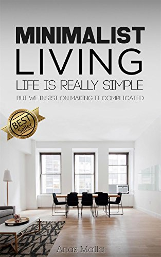 minimalist-living-complete-guide-to-minimalism-how-to-declutter-your-home-simplify-your-life-live-a-