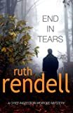 End in Tears by Ruth Rendell front cover