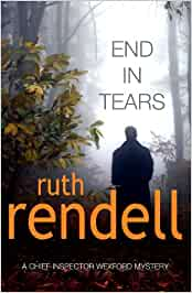 END IN TEARS: (A Wexford Case) (Wexford, 19)