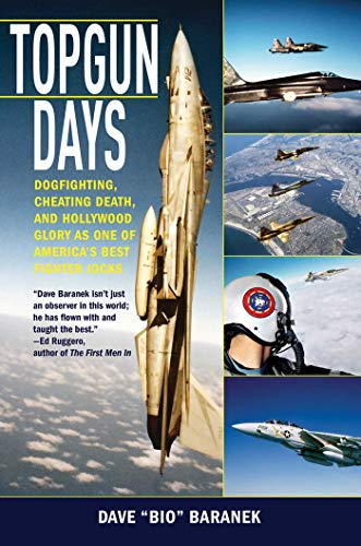Pdf eBooks Topgun Days: Dogfighting, Cheating Death, and Hollywood Glory as One of America's Best Fighter Jocks