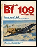 Messerschmitt BF 109, Versions B-E, R. Cross and H. J. Ebert, 0850591066
