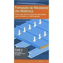 FORMULAIRE DE RÉSISTANCE DES MATÉRIAUX T05 : DÉTERMINATION DES PÉRIODES PROPRES DE VIBRATION