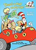 img - for There's a Map on My Lap!: All About Maps (Cat in the Hat's Learning Library) book / textbook / text book