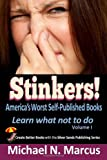 Stinkers! America's Worst Self-Published Books, Michael N. Marcus, 0983057257