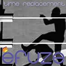 Time Replacement