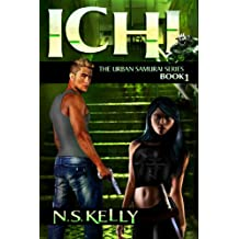 Ichi (The Urban Samurai Book 1)