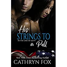 His Strings to Pull (In the Line of Duty Book 7)