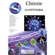 Chimie et cerveau (Chimie et...)