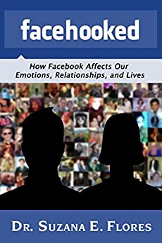 Affects Our Emotions, Relationships, and Lives by [Flores, Dr. Suzana
