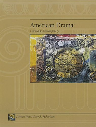 American Drama: Colonial to Contemporary by Cengage