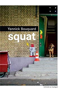 Squat, Bouquard, Yannick