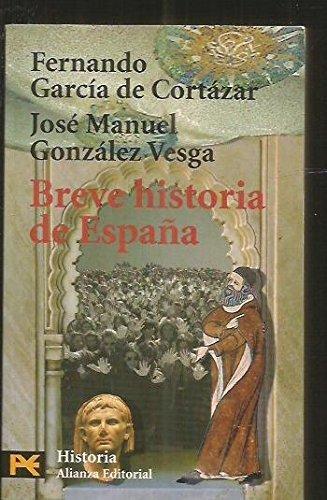 Breve Historia de Espana by Fernando Garcia de Cortazar 1999-06-02: Amazon.es: Libros