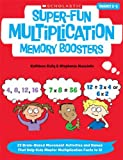 Super-Fun Multiplication Memory Boosters, Kathleen Kelly and Stephanie McLaughlin, 0545332818