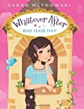 Whatever After #5: Bad Hair Day