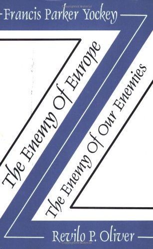 Book cover from The Enemy of Europe/The Enemy of Our Enemies by Francis Parker Yockey (2003-08-01) by Francis Parker Yockey;Revilo P. Oliver