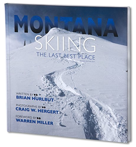 MONTANA: Skiing The Last Best Place pdf