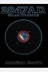 2847 A.D.: Solar Horizons Paperback