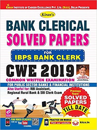 Kiran's BANK CLERICAL SOLVED PAPERS (FOR IBPS BANK CLERK) CWE 2019 By Kiran Prakashan