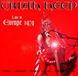 Live in Europe 1979 by Uriah Heep