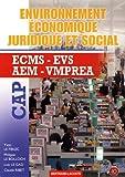 Environnement économique, juridique et social CAP ECMS-EVS-AEM-VMPREA