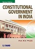 Constitutional Government in India