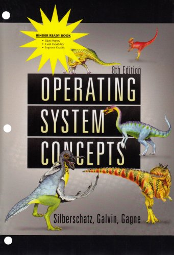 Operating System Concepts 8th Edition Binder Ready Version by Wiley