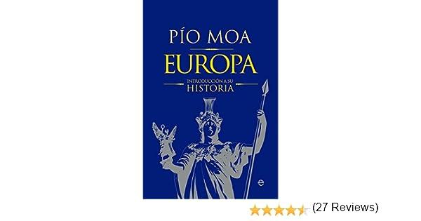 Europa (Historia) eBook: Moa, Pío: Amazon.es: Tienda Kindle
