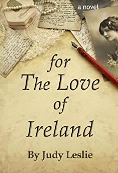For the Love of Ireland by [Leslie, Judy]