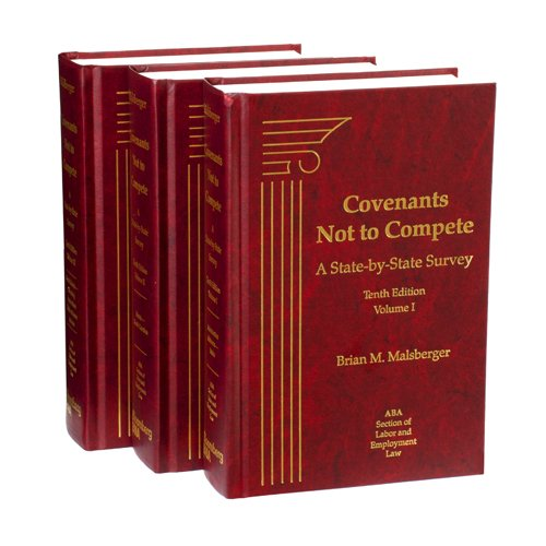 Covenants Not to Compete: A State-by-State Survey, Tenth Edition