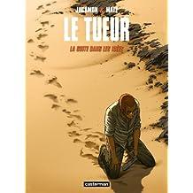 TUEUR (LE) T.11 : LA SUITE DANS LES IDÉES